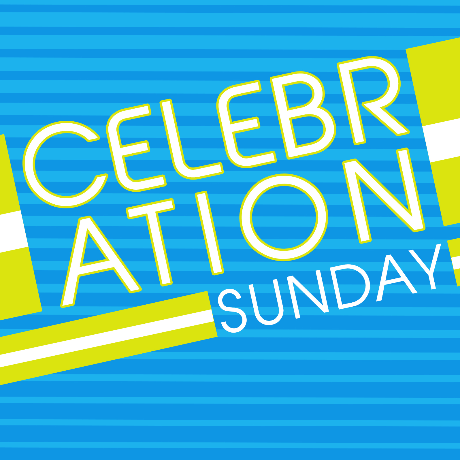 May 22 – Celebration Sunday