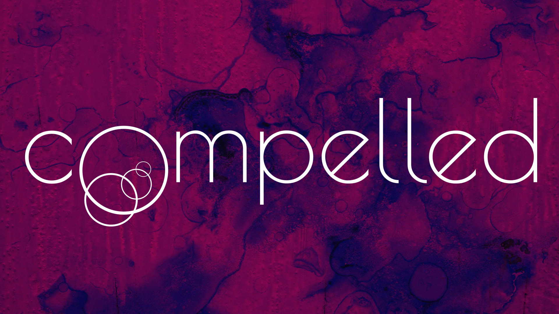 Compelled Sermon Series